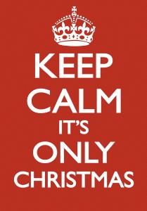 Keep Calm It's Only Christmas Madhen